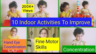 10 Activities To Improve Hand Eye Coordination, Fine Motor Skills & Concentration In Toddlers & Kids