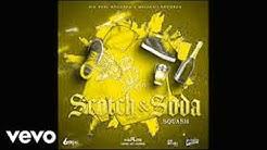 Squash - Scotch & Soda (Clean)best edit