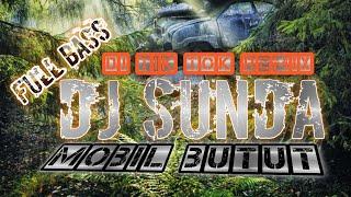 Download DJ SUNDA MOBIL BUTUT TIK TOK REMIX FULL BASS | #djsunda #djtiktok #tiktokremix