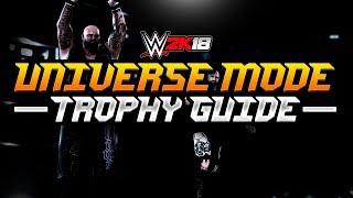 EARN EVERY UNIVERSE ACHIEVEMENT IN WWE 2K18 - WWE 2K18