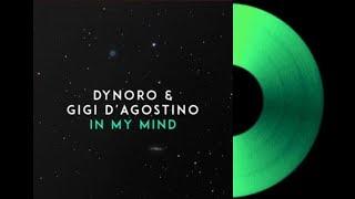 Dynoro & Gigi D`Agostino - In My Mind ~ [Extended Mix Version] ~ [#DjFuntimeFreddy]
