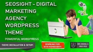 Seosight Digital Marketing Agency WordPress Theme Installation & Demo Content Import Step By Step