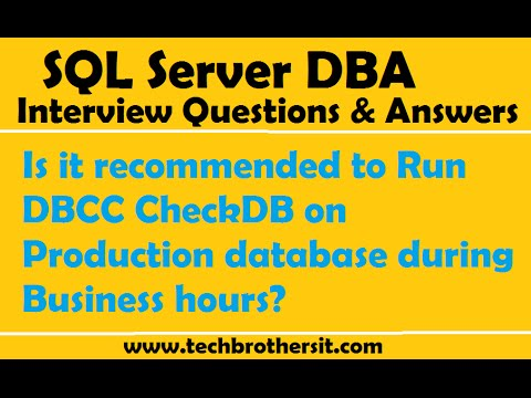 Is It Recommended To Run DBCC CheckDB On Production Database During  Business Hours | SQL Server  Interview Questions For Servers