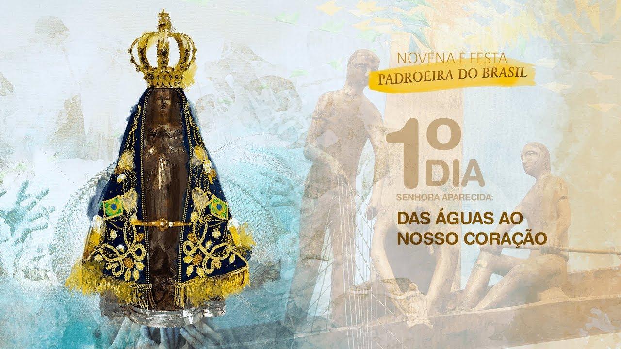 Rezemos Com Nossa Senhora Aparecida: 1º Dia Da Novena - Senhora Aparecida: Das águas