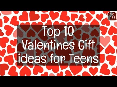 top 10 valentine's day gift ideas for teenage girls - youtube, Ideas