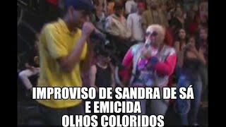Baixar Sandra de Sá & Emicida - Olhos Coloridos