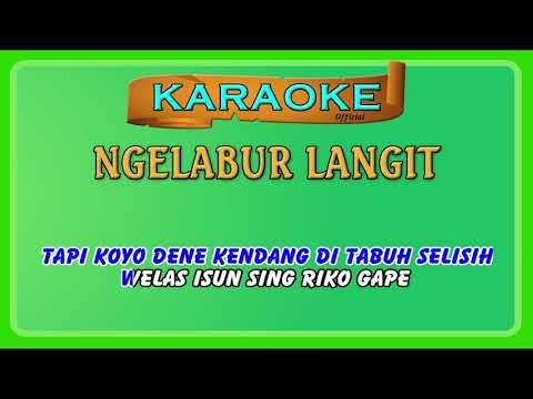 Mantap Jiwa Ngelabur Langit Versi Karaoke dan Smule