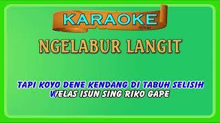 Gambar cover NGELABUR LANGIT ~ karaoke