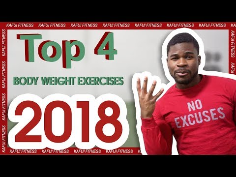 Top 4 Body Weight Exercises of 2018