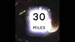30 MILES - Nobody