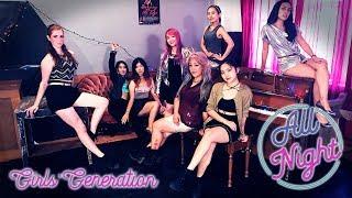 Video [ALL NIGHT DANCE COVER] -- GIRLS' GENERATION (SNSD) -- 소녀시대 [Vancouver 벤쿠버] download MP3, 3GP, MP4, WEBM, AVI, FLV September 2017