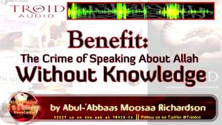 The Crime of Speaking About Allah Without Knowledge