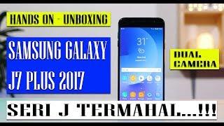 samsung galaxy j7 plus indonesia hands on dan unboxing 2017