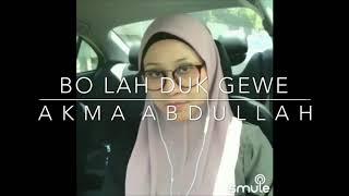Gambar cover Bo Lah Duk Gewe - Cover by Akma Abdullah