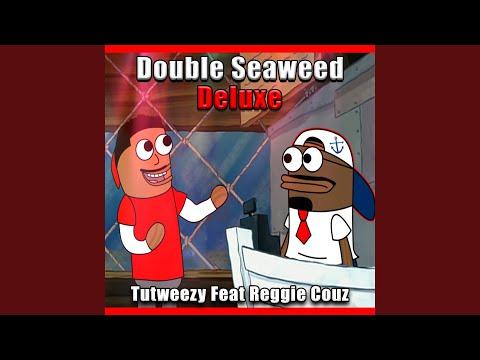 Double Seaweed Deluxe