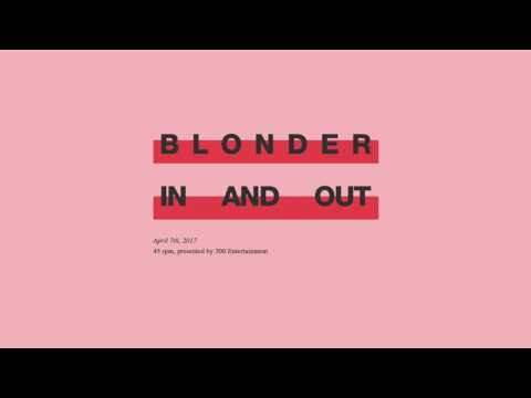 Blonder - In and Out [Official Audio Only]
