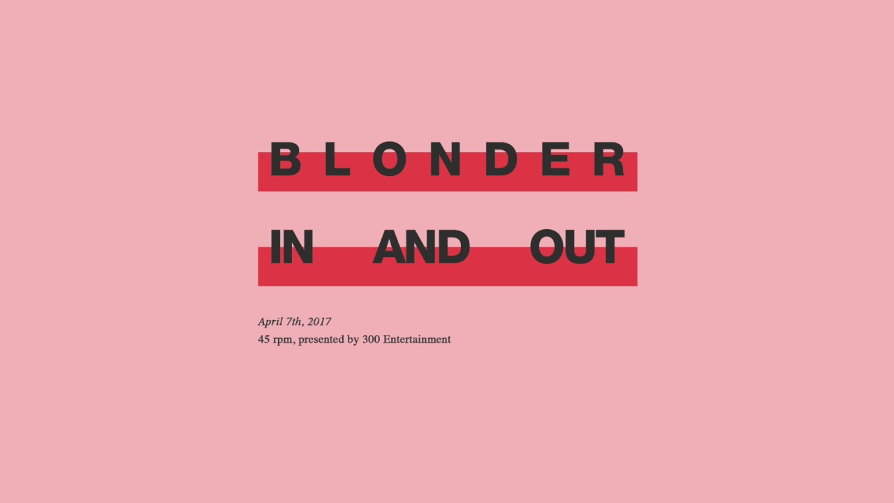 Download Blonder - In and Out [Official Audio Only]