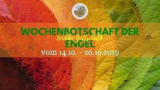 ✨ Wochenbotschaft Der Engel Vom 14.10.   20.10.2019 ✨