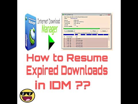 how-to-resume-expired-download-file-links-in-idm?-solved.