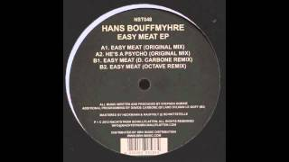 Hans Bouffmyhre - Easy Meat (Original Mix) [NST048]