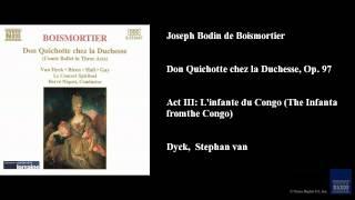 Joseph Bodin de Boismortier, Don Quichotte chez la Duchesse, Op. 97