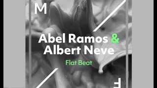 Скачать Abel Ramos Albert Neve Flat Beat Original Mix