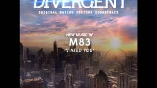 Baixar M83 - I Need You (Divergent Soundtrack)