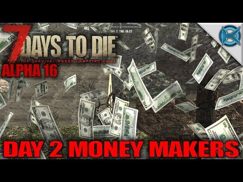 Day 2 Money Makers | 7 Days to Die Let's Play Gameplay Alpha 16 | S16E02