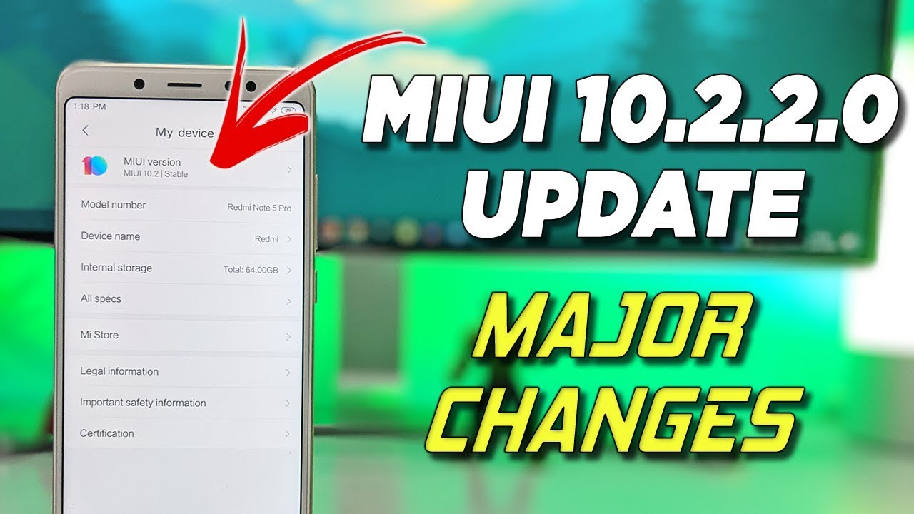 Miui 10220 Update Changes And Fixes For Redmi Note 5 Pro China