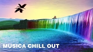Musica Chill Out - Chillout Relajante 2017