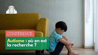 État de la recherche scientifique sur l'autisme : Franck Ramus