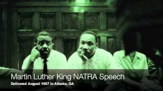 Martin Luther King Speaks to NATRA (full speech-August 1967)