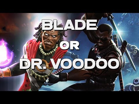 Blade or Dr. Voodoo - The Ultimate Debate -  Marvel Contest Of Champions