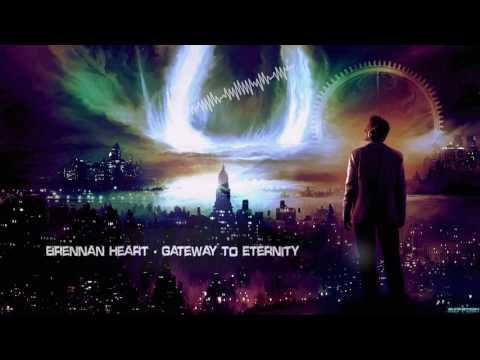 Brennan Heart - Gateway To Eternity [HQ Edit]