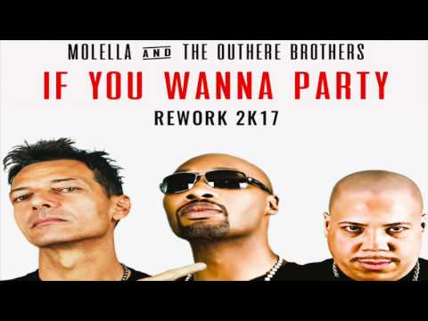 Molella Feat. The Outhere Brothers - If You Wanna Party (Corti & LaMedica & Andry J Remix)