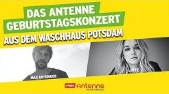 Max Giesinger & Lotte - Live aus dem Waschhaus Potsdam | 30 Jahre Antenne Brandenburg