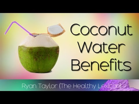 Coconut Water: Benefits And Uses