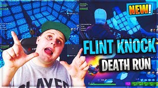 OFFICIAL FLINT KNOCK DEATH RUN FORTNITE