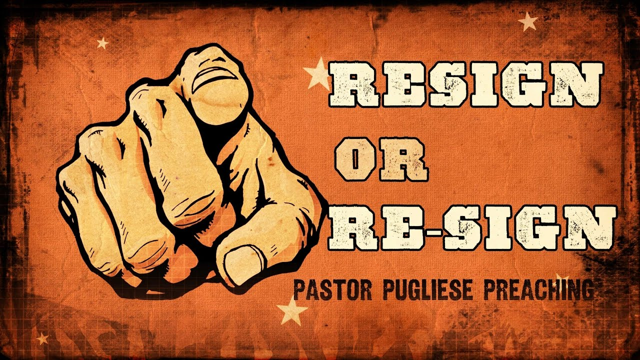 Resign Or Re Sign 02222017 The Door Christian Fellowship
