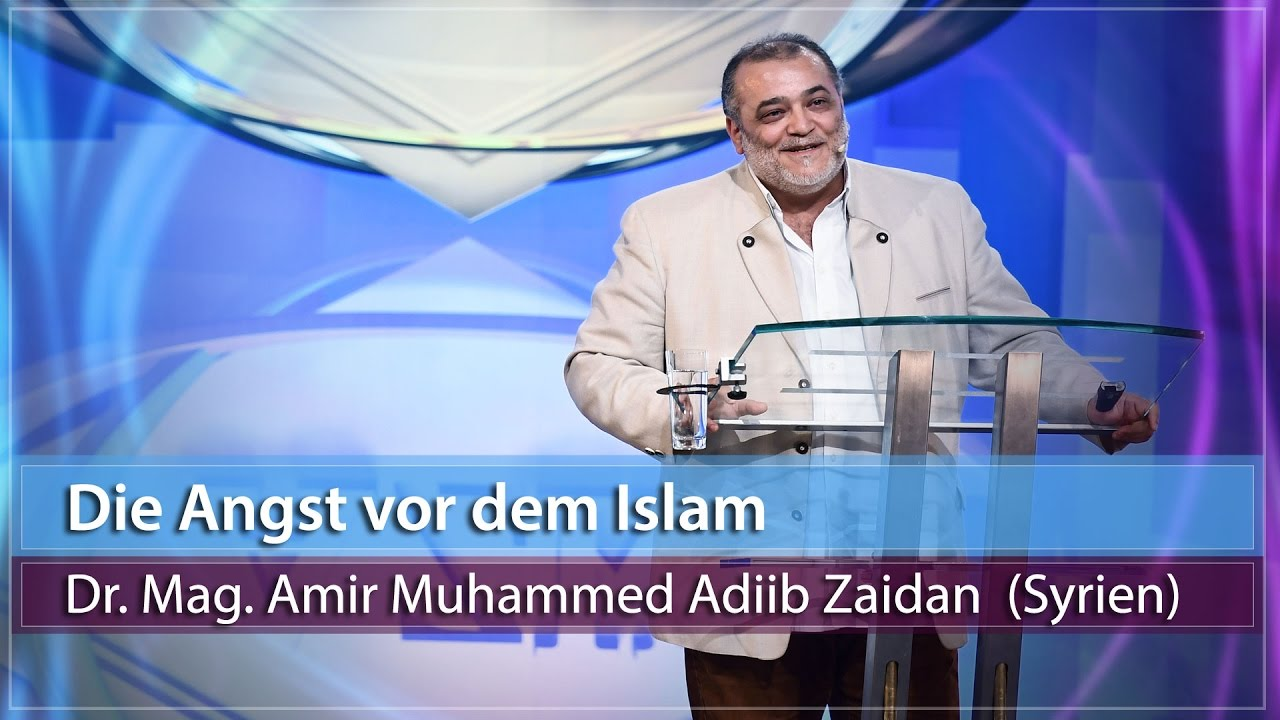 13. AZK - Die Angst vor dem Islam - Mag. Amir Muhammed Adiib Zaidan (Syrien)