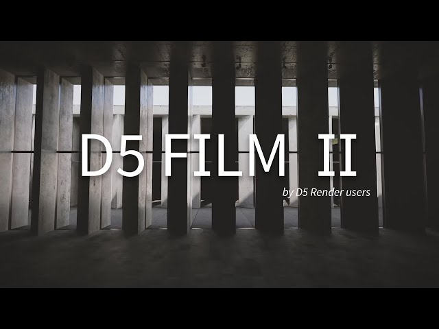 「D5 Film」Ep.2|Collection of Artworks by D5 Render Users