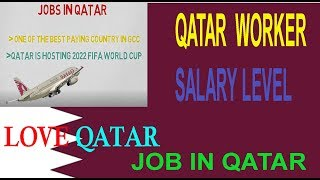 how to get job in qatar,how to apply for job in qatar,qatar high salary jobs,