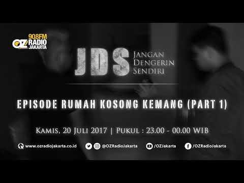 JDS (Jangan Dengerin Sendiri) - Episode Rumah Kosong Kemang (Part: 1)