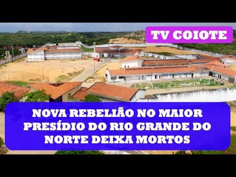 GN: REBELIÃO NO RIO GRANDE DO NORTE DEIXA MORTOS