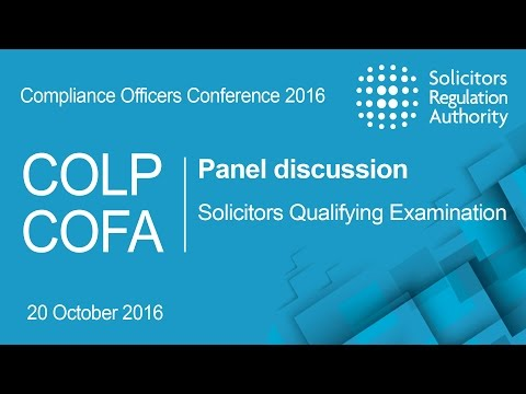 Panel discussion: Solicitors Qualifying Examination | Compliance Officers Conference 2016