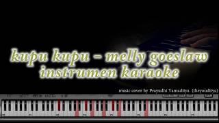 Video Melly Goeslaw - Kupu - Kupu  ( instrument / piano tutorial ) download MP3, 3GP, MP4, WEBM, AVI, FLV Oktober 2018