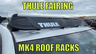 how to mount thule wind fairing on oem mk4 roof racks