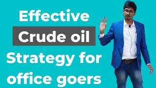 How to make 1000rs Everyday in Crudeoil