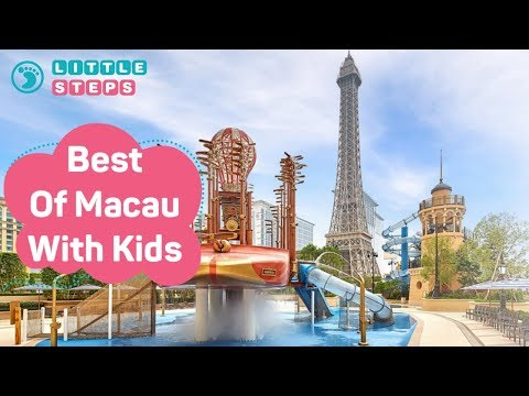 12 Things To Do In Macau With Kids