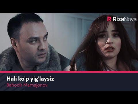 Bahodir Mamajonov - Hali ko'p yig'laysiz